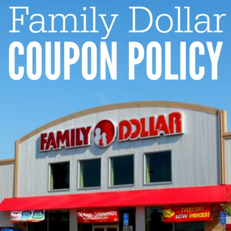 family dollar coupon policy square