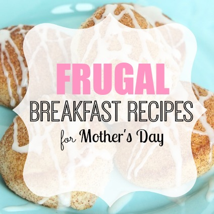 Here are some Breakfast in Bed ideas for Mom. Fun and frugal breakfast ideas that even kids can help. Mom will love these Breakfast in Bed ideas