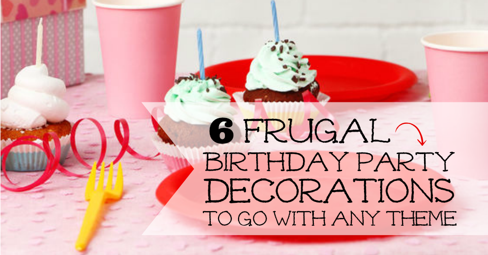 frugal birthday party decorations facebook