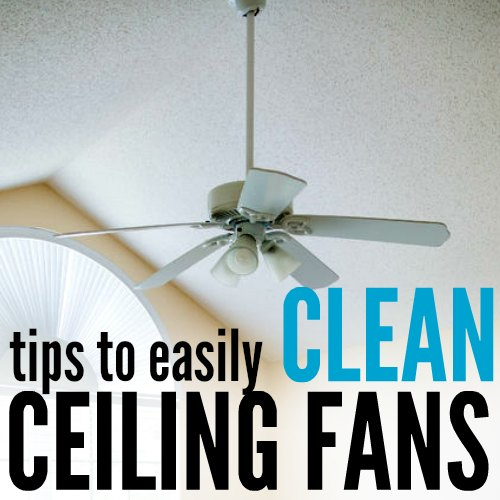 cleaning ceiling fans tips square