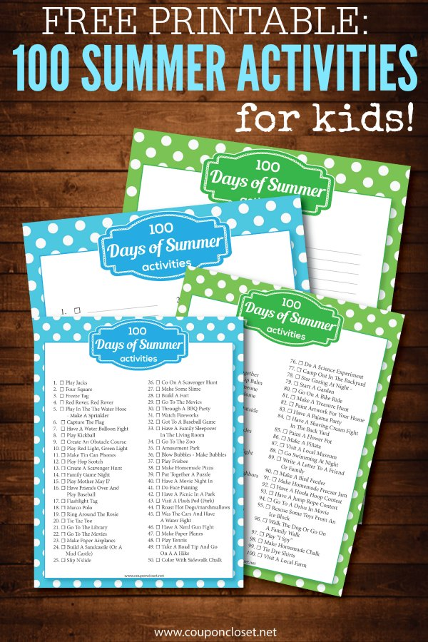 We Have 100 Days Of Kids Summer Activities Even A Printable For Your