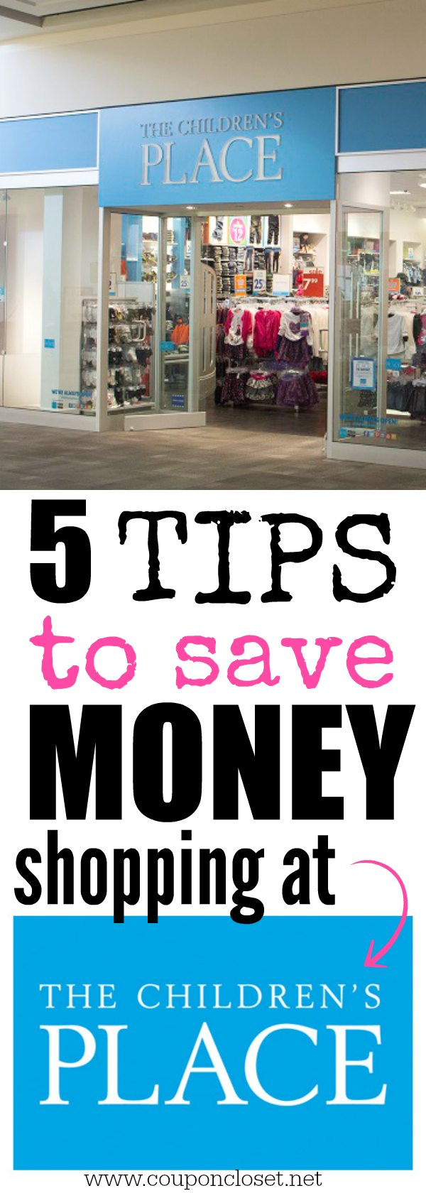 5 Tips To Save Big At The Children S Place One Crazy Mom