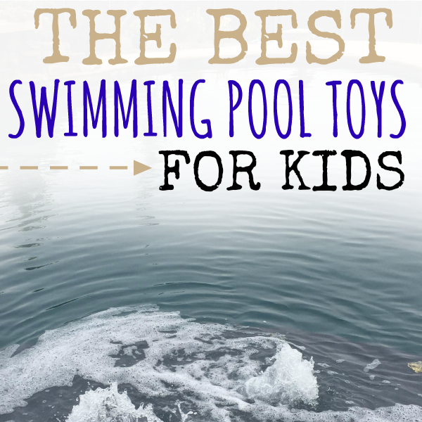 Best Pool Toys For Kids : Swimming pool floats at the best prices one crazy mom