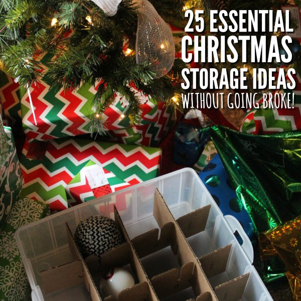 Christmas Storage Ideas Organizing Christmas Decorations on a budget