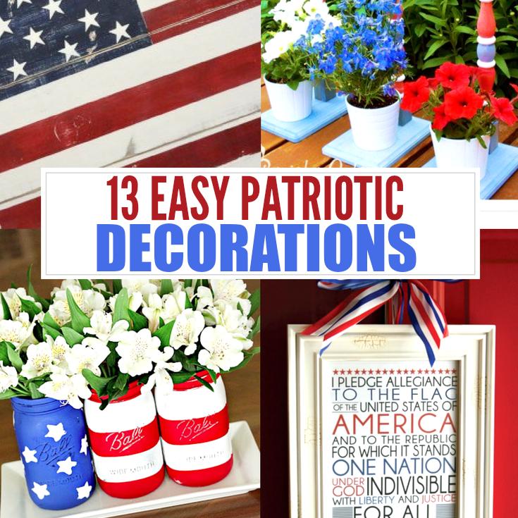 Good Patriotic Decorations Part - 11: Here Are 13 Quick And Easy Patriotic Decorations. These 4th Of July  Decorations Wonu0027