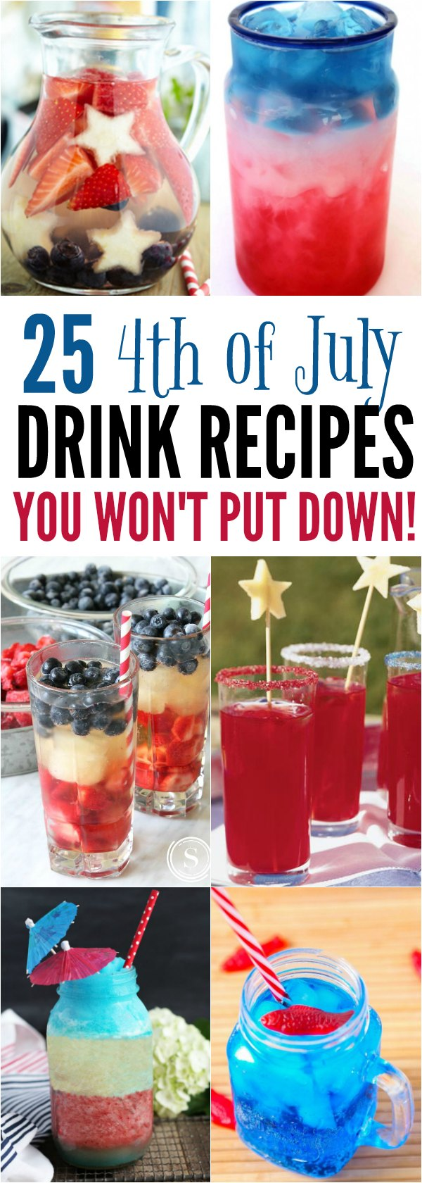 Check out these 4th of July Drink Recipes sure to please a crowd. Choose from 25 Fourth of July Drinks you won't want to put down.