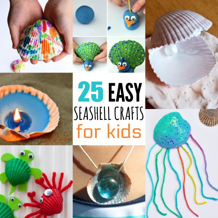Seashell Crafts For Kids Arts And Crafts For Kids They Will Love