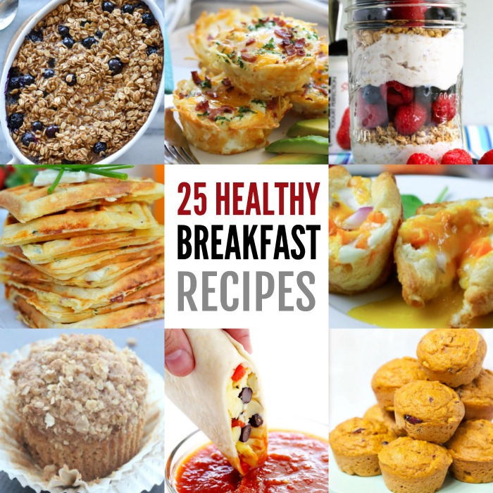 25 Healthy Breakfast Ideas You Can Make Quickly